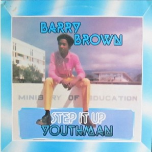 Cover BARRY BROWN, step it up youthman