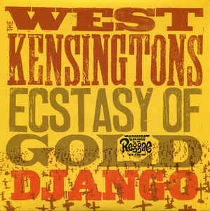 WEST KENSINGTONS, ecstasy of gold / django cover