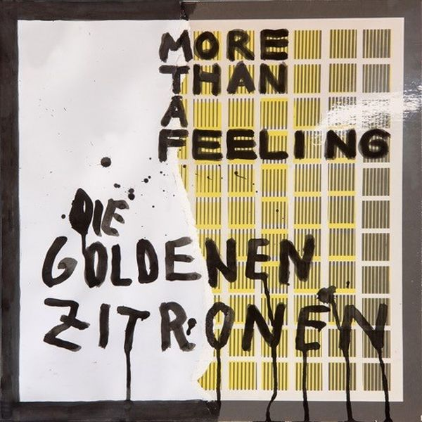 Cover DIE GOLDENEN ZITRONEN, more than a feeling