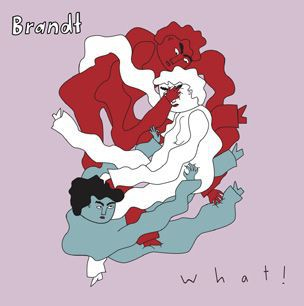 BRANDT, what! cover
