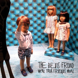 BEVIS FROND, we´re your friends, man cover