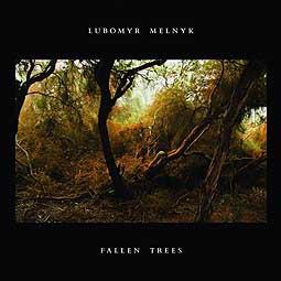 LUBOMYR MELNYK, fallen trees cover