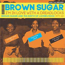 BROWN SUGAR, i´m in love with a dreadlocks (1977-1980) cover