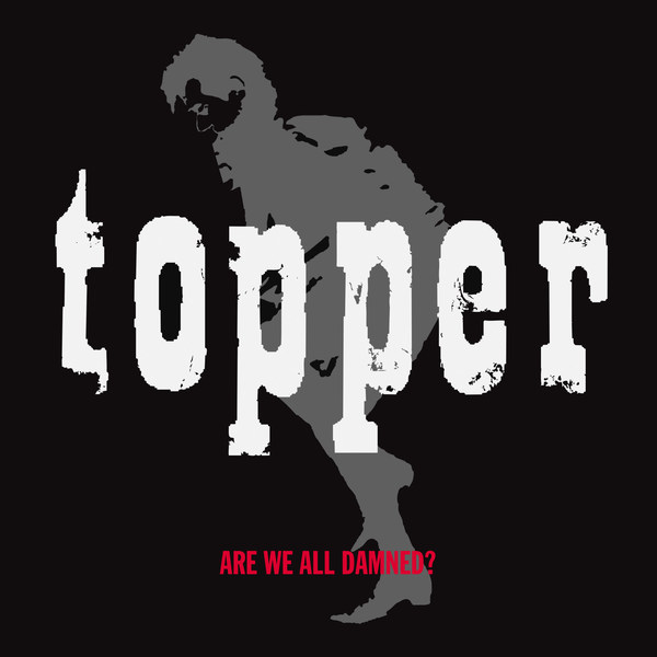 TOPPER, are we all damned? cover