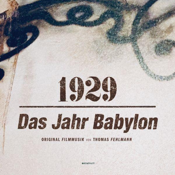 THOMAS FEHLMANN, 1929 - das jahr babylon cover