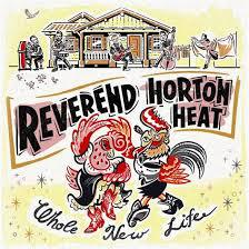 REVEREND HORTON HEAT, whole new life cover