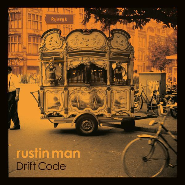 Cover RUSTIN MAN, drift code