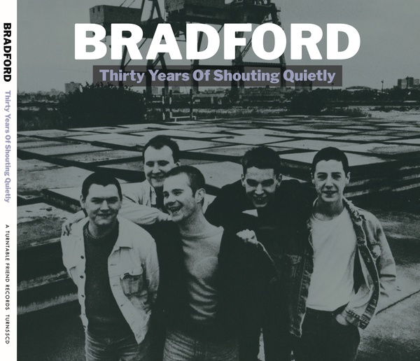 BRADFORD, thirty years of shouting quietly cover