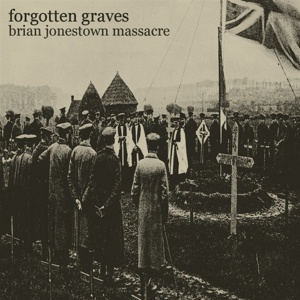 BRIAN JONESTOWN MASSACRE, forgotten graves cover