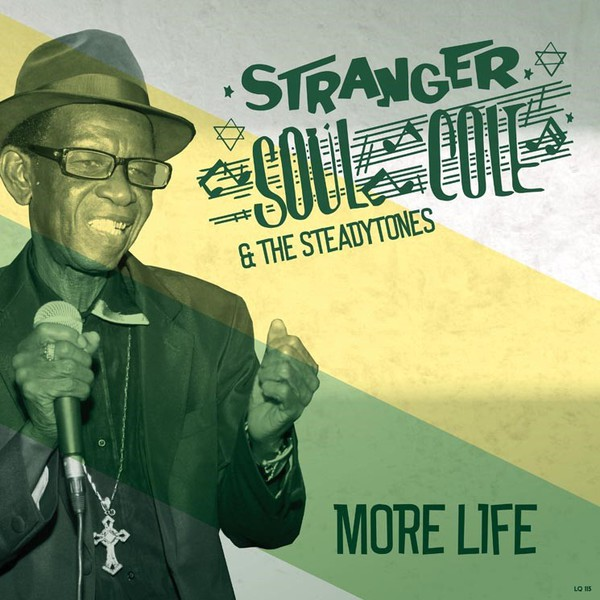 STRANGER `SOUL´ COLE & THE STEADYTONES, more life cover