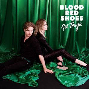 Cover BLOOD RED SHOES, get tragic