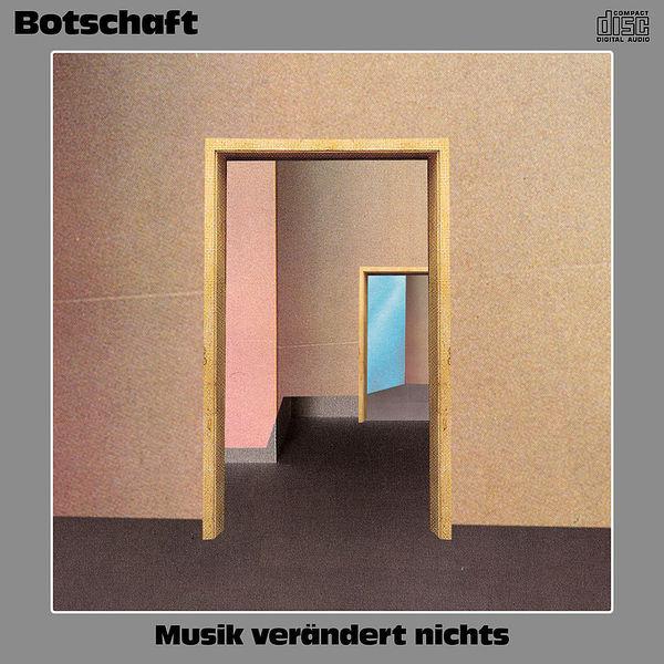 BOTSCHAFT, musik verändert nichts cover