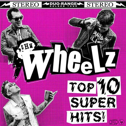 WHEELZ, top 10 super hits cover