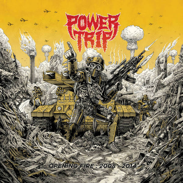 POWER TRIP, opening fire: 2008-2014 cover