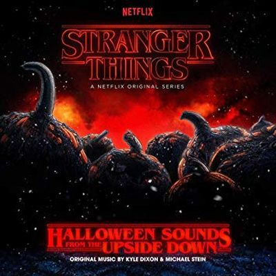 KYLE DIXON & MICHAEL STEIN, stranger things: halloween sounds from the.... cover