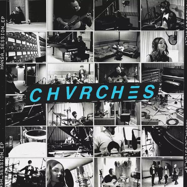 CHVRCHES, hansa session ep cover