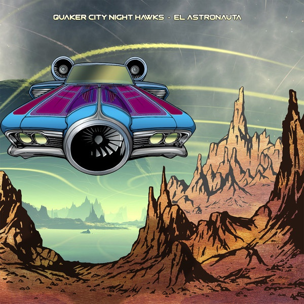 QUAKER CITY NIGHT HAWKS, el astronauta cover