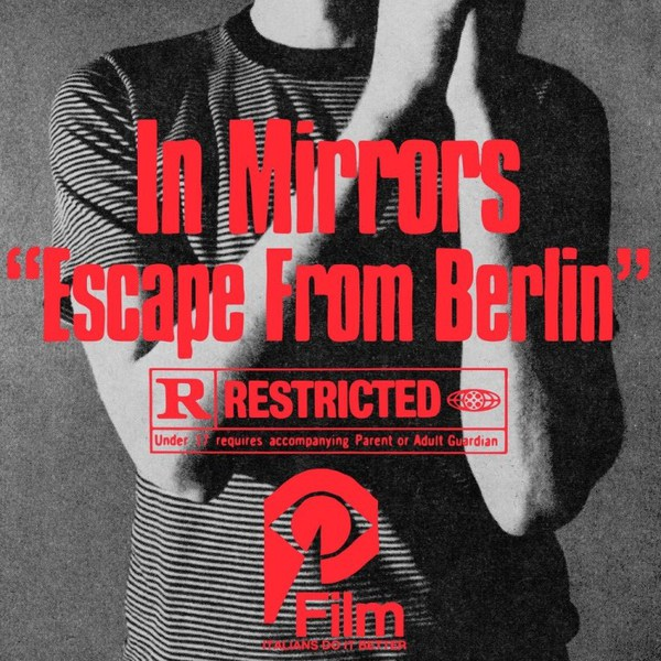 IN MIRRORS, escape from berlin cover