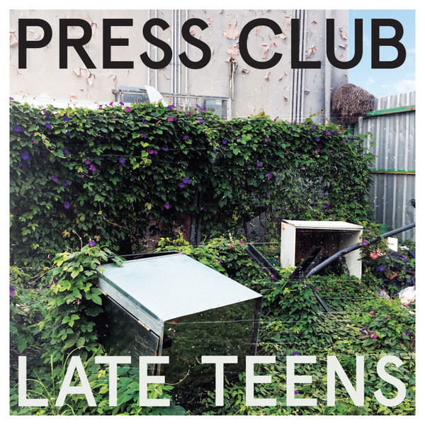 PRESS CLUB, late teens cover