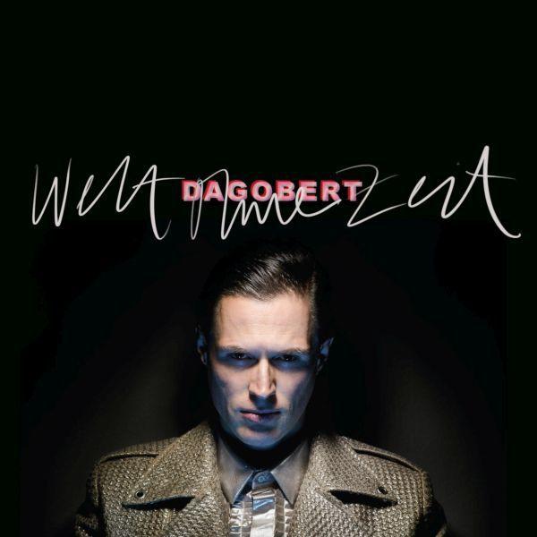 DAGOBERT, welt ohne zeit cover