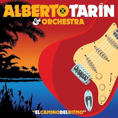 ALBERTO TARIN & ORCHESTRA, el camino del ritmo cover