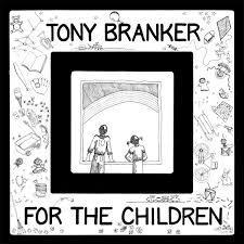 TONY BRANKER, for the children cover