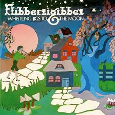Cover FLIBBERTIGIBBET, whistling jigs to the moon