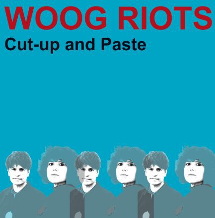 WOOG RIOTS, cut up and paste cover