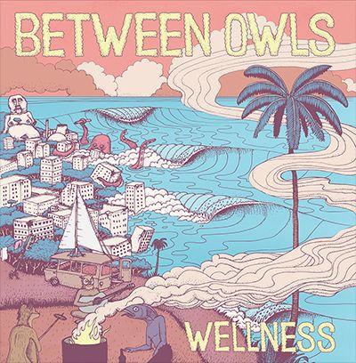 BETWEEN OWLS, wellness cover