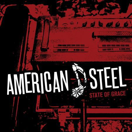 AMERICAN STEEL, state of grace cover