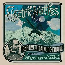 ELECTRIC NETTLES, long live the galactic empire cover