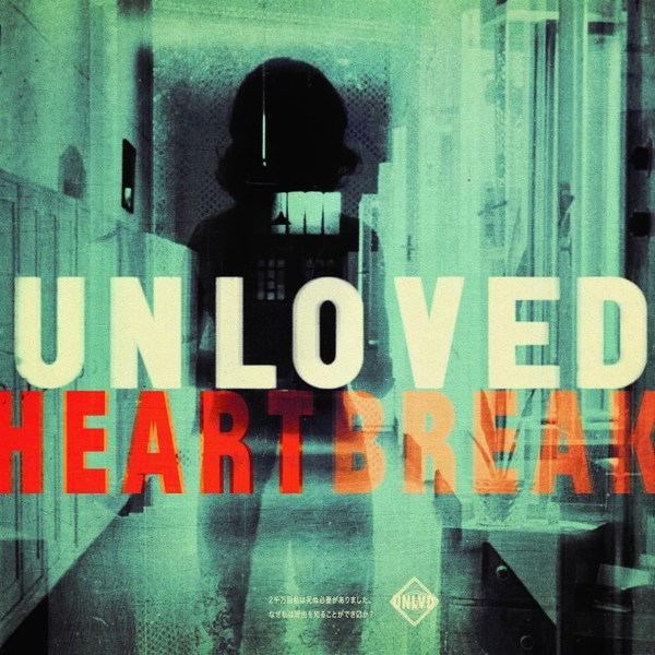 UNLOVED, heartbreak cover