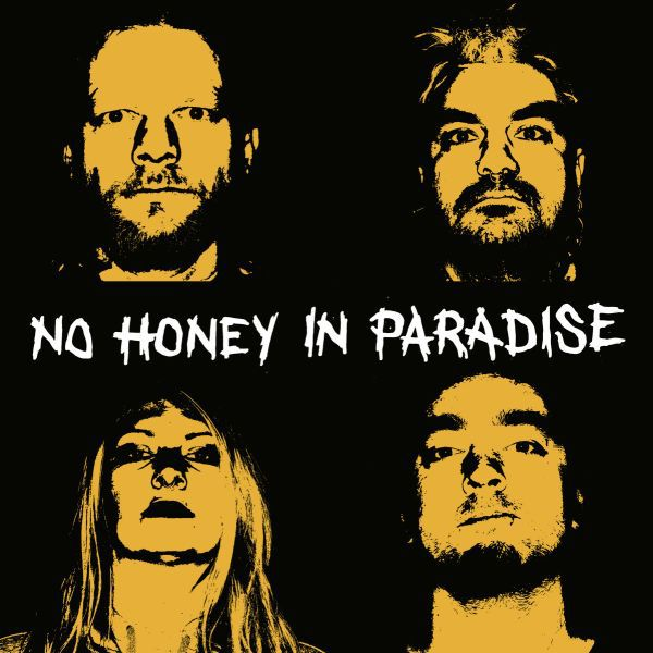 Cover NO HONEY IN PARADISE, s/t