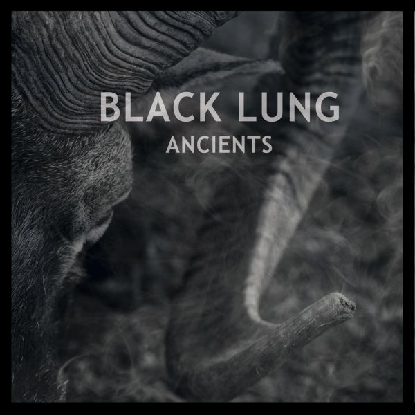 Cover BLACK LUNG, ancients