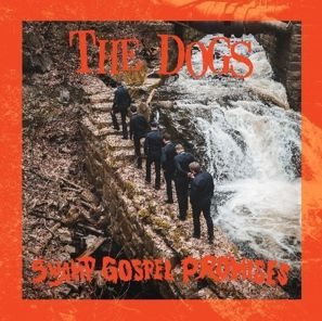 THE DOGS, swamp gospel promises cover