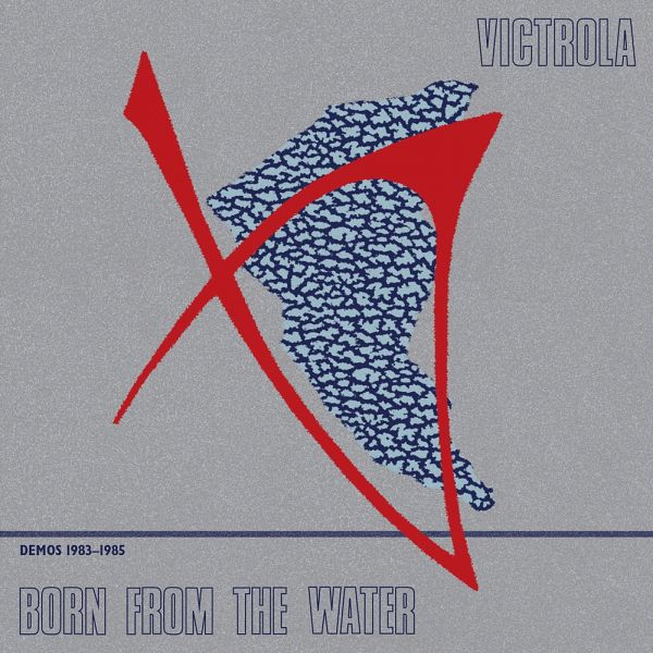 Cover VICTROLA, born from the water (demos 83-85)