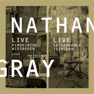 NATHAN GRAY, live in wiesbaden/ Iserlohn cover