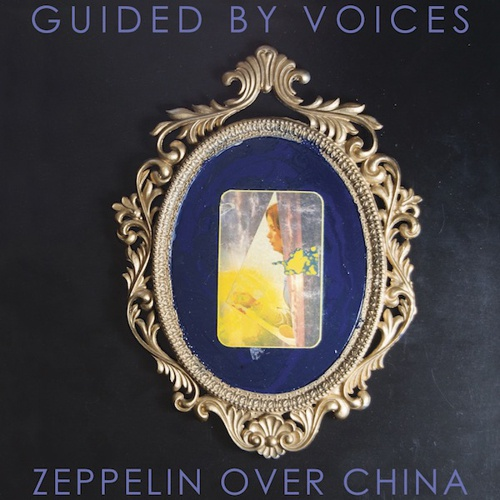 GUIDED BY VOICES, zeppelin over china cover