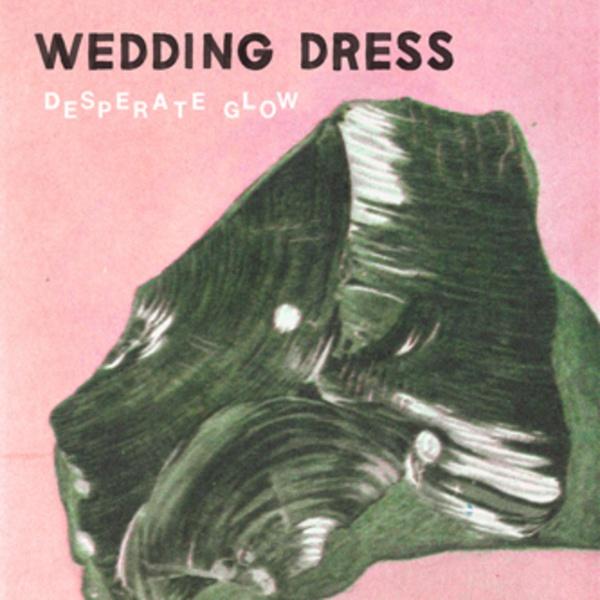 WEDDING DRESS, desperate glow cover