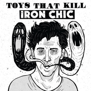 Cover IRON CHIC / TOYS THAT KILL, split