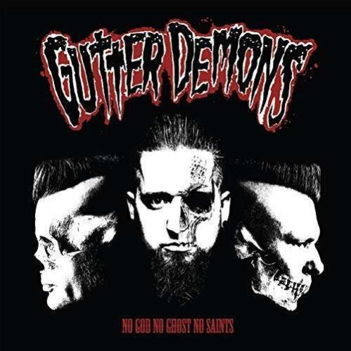GUTTER DEMONS, no god, no ghosts, no saints cover