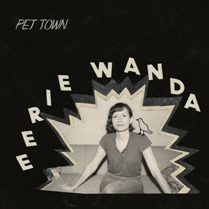 EERIE WANDA, pet town cover