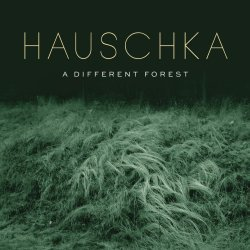 HAUSCHKA, a different forest cover