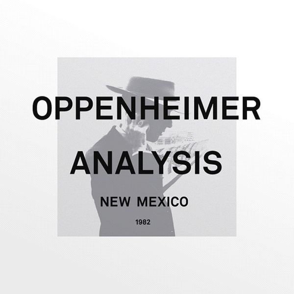 Cover OPPENHEIMER ANALYSIS, new maxico 1982
