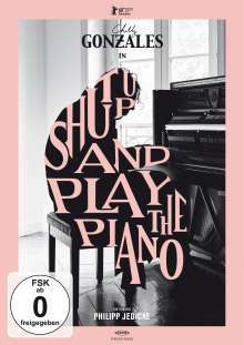 Cover CHILLY GONZALES, shut up and play the piano