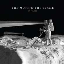 THE MOTH AND THE FLAME, ruthless cover