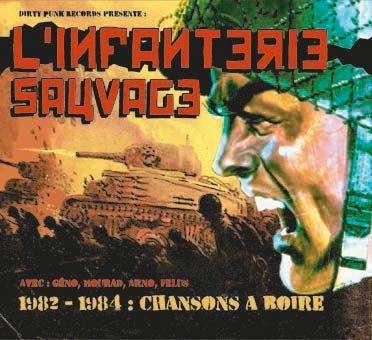 L´INFANTERIE SAUVAGE, 1982 - 1984: chansons a boire cover