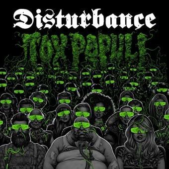 DISTURBANCE, tox populi cover