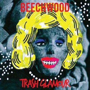 BEECHWOOD, trash glamour cover