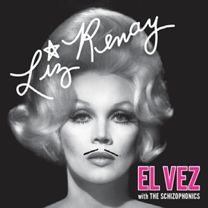 Cover EL VEZ WITH THE SCHIZOPHONICS, liz renay